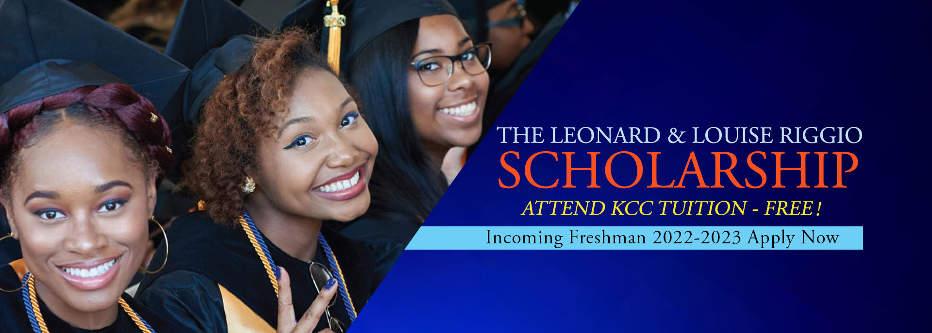 The Leonard and Louise Riggio Scholarship