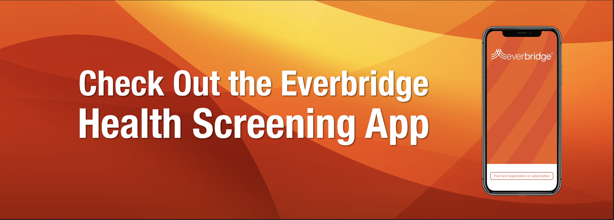 Check Out the Everbridge Health Screening App
